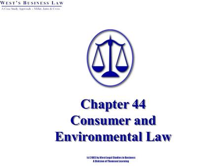 Chapter 44 Consumer and Environmental Law. § 1: Consumer Law Areas of Consumer Law Regulated by Statutes: Deceptive Advertising. Labeling and Packaging.