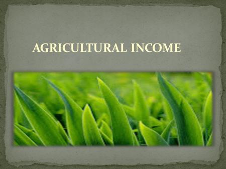 Introduction : Agricultural Income is exempt from Tax (u/s. 10 (1)) Agricultural land should situate in India. But while computing the non agricultural.