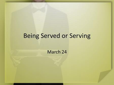 Being Served or Serving March 24. Your Opinion Please … Contrast good and poor service from a wait staff, sales attendant, or tech support person. The.