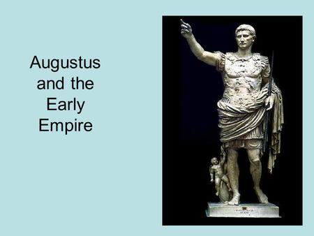 Augustus and the Early Empire. Assassination of J. Caesar Suetonius, The Twelve Caesars (excerpt)