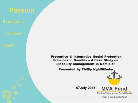 """ Preventive & Integrative Social Protection Schemes in Namibia – A Case Study on Disability Management in Namibia"" Presented by Phillip Nghifitikeko 07July."