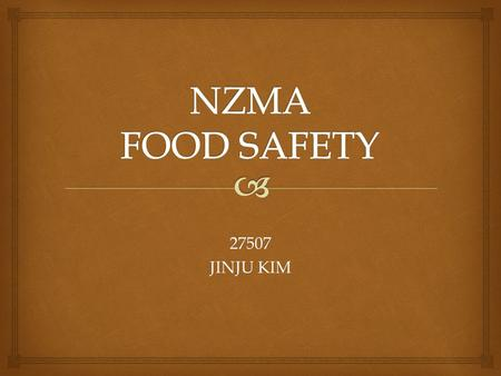 NZMA FOOD SAFETY 27507 JINJU KIM.