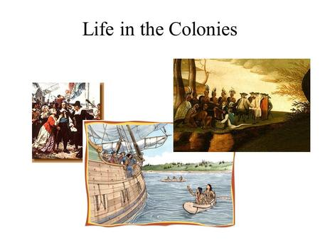 Life in the Colonies. Social Classes! Jigga What? Colonial society enjoyed more freedom and more social equality. Colonial society did have social classes,
