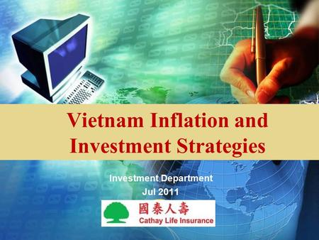LOGO Vietnam Inflation and Investment Strategies Investment Department Jul 2011.