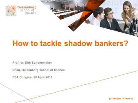 How to tackle shadow bankers?