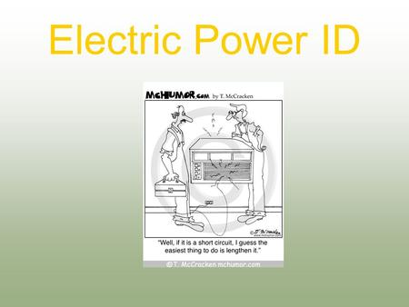 Electric Power ID. Next Generation Science/Common Core Standards Addressed! CCSS.ELA Literacy.RST.9 ‐ 10.4 Determine the meaning of symbols, key terms,