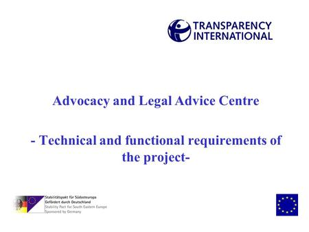 Advocacy and Legal Advice Centre - Technical and functional requirements of the project-