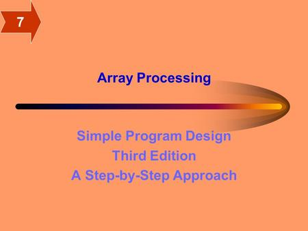 Array Processing Simple Program Design Third Edition A Step-by-Step Approach 7.