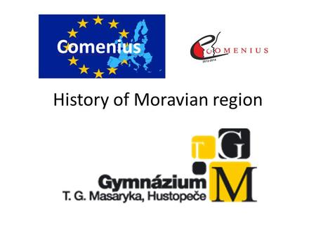 History of Moravian region. History of the region Moravia, traditional region in central Europe that served as the centre of a major medieval kingdom,