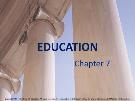 EDUCATION Chapter 7.