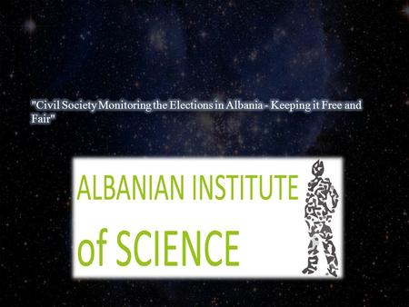 Albanian Institute of Science is a non-governmental organization established in line with the existing legislation in the Republic of Albania. AIS has.