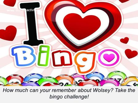  starter activity How much can your remember about Wolsey? Take the bingo challenge!