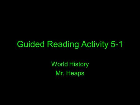 Guided Reading Activity 5-1