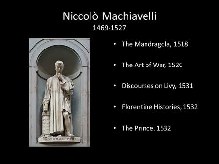 the connection between the politics and the prince by niccolo machiavelli Niccolo machiavelli's the prince,  the connection between machiavellianism and organizational psychology  in politics, machiavellianism.