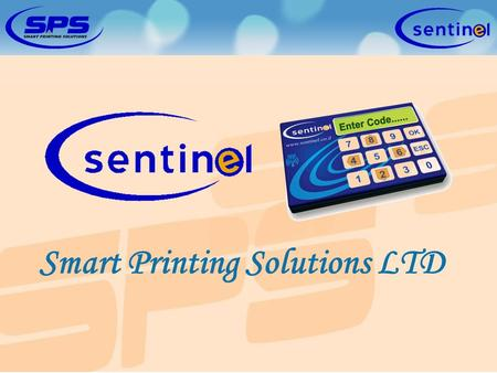 Smart Printing Solutions LTD. The system is an innovative product, designed for organizations who need better control over their printing array. The system.