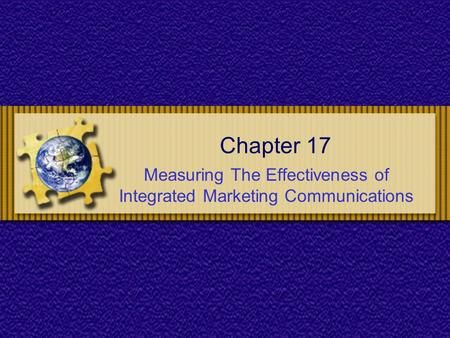 Measuring The Effectiveness of Integrated Marketing Communications