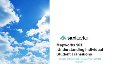 Mapworks 101: Understanding Individual Student Transitions