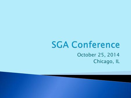 October 25, 2014 Chicago, IL.  What is this organization? ◦ The American Student Government Association is the professional organization that serves.