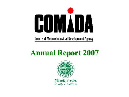 Annual Report 2007. 22 Contents 1.COMIDA Defined 2.Organization 3.Projects 4.2007 Accomplishments 5.Business Development 6.Community Partnerships 7.Local.
