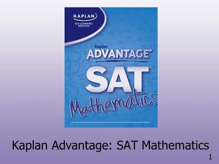 Kaplan Advantage: SAT Critical Reading and Writing - PowerPoint PPT Presentation