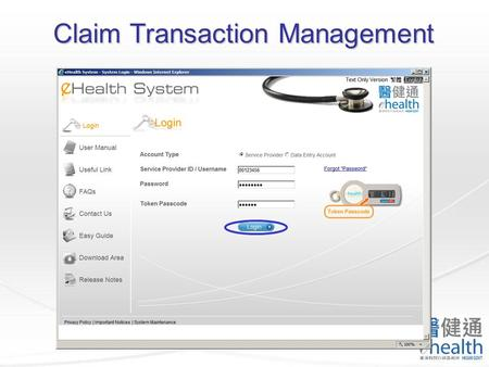 Claim Transaction Management. You may search the claim records by different criteria. Claim Transaction Management.