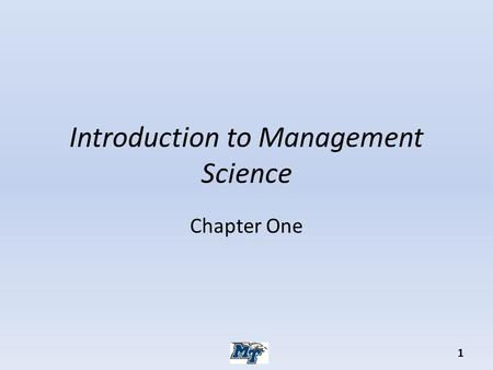 Introduction to Management Science Chapter One 1.
