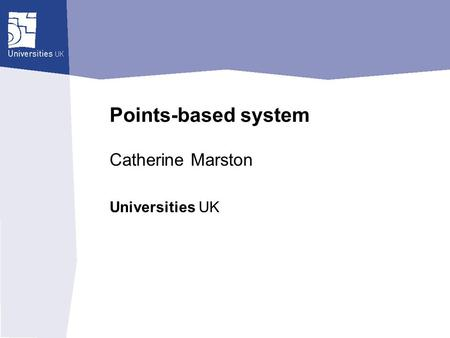 Universities UK Points-based system Catherine Marston.