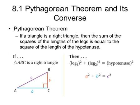 8.1 Pythagorean Theorem and Its Converse