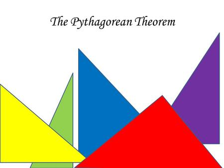 The Pythagorean Theorem. The Parts of a right triangle a b c l egs hypotenuse a² + b² = c².