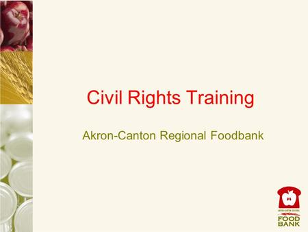 Civil Rights Training Akron-Canton Regional Foodbank.