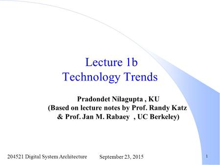 Lecture 1b Technology Trends
