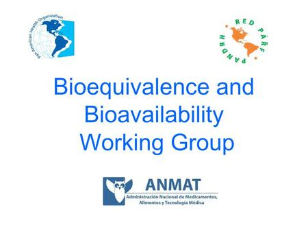 Bioequivalence and Bioavailability Working Group.