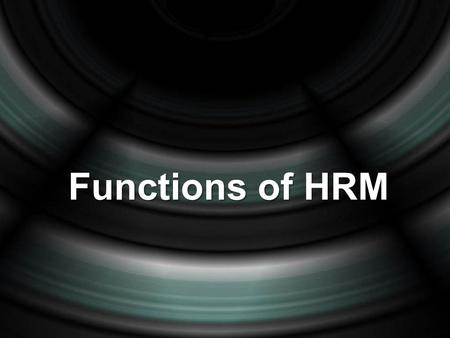 Functions of HRM.