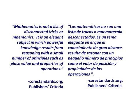 """Mathematics is not a list of disconnected tricks or mnemonics. It is an elegant subject in which powerful knowledge results from reasoning with a small."