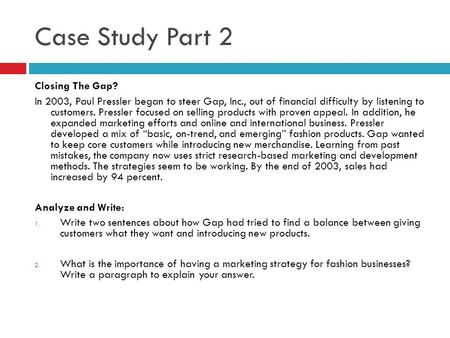 Case Study Part 2 Closing The Gap?