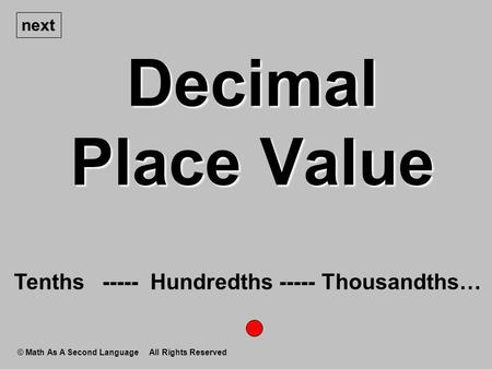 Decimal Place Value Tenths Hundredths Thousandths… next
