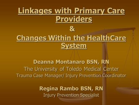 Linkages with Primary Care Providers