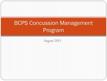 August 2011 BCPS Concussion Management Program. Case 14 yo high school female varsity soccer goalie dives to save a shot. During dive, strikes top of.