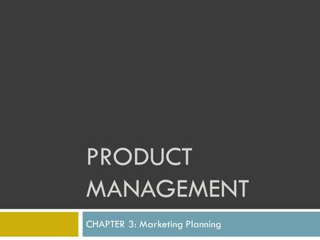 CHAPTER 3: Marketing Planning