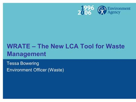WRATE – The New LCA Tool for Waste Management