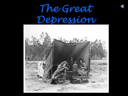 The Great Depression The Great Depression Black Tuesday & the Great Crash bull market – rising stock prices (way too fast)  plummeted to bear market.
