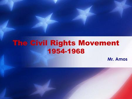 Mr. Amos The Civil Rights Movement 1954-1968. Bell Ringer: Create a KWL chart in your bell ringer section. List all ideas that you KNOW about the word.