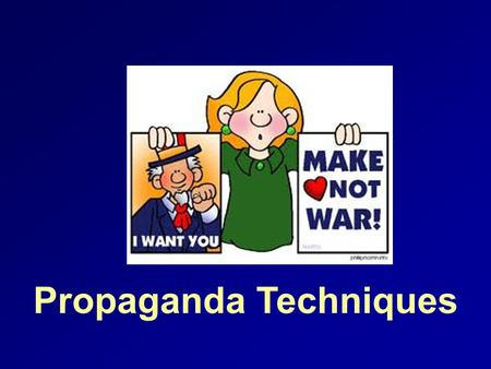 Propaganda Techniques. What is propaganda? It is designed to persuade. Its purpose is to influence your opinions, emotions, attitudes, or behavior. It.