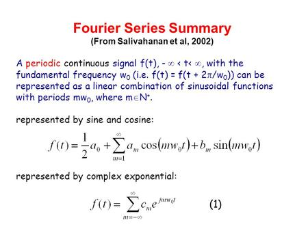 Fourier Series Summary (From Salivahanan et al, 2002)
