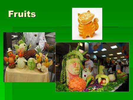 Fruits. Fruits a fruit is the ripened ovary, together with its seeds, of a flowering plant.
