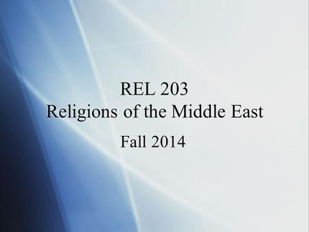 REL 203 Religions of the Middle East Fall 2014. Getting Started  Login to Moodle at classes.lanecc.edu or by following the Quicklink on the LCC home.