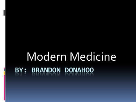 "Modern Medicine. Key philosophies of modern medicine  Modern Western Medicine is based on a narrow ""scientific"" model, and arrogantly ignores and rejects."
