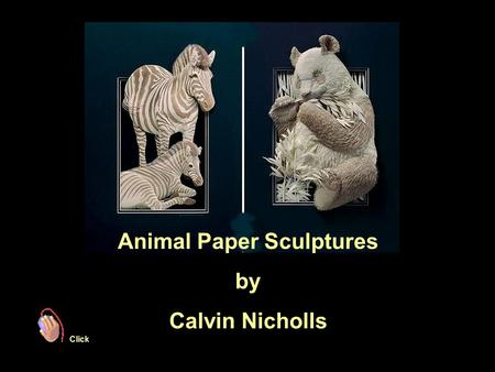 Animal Paper Sculptures by Calvin Nicholls Click.