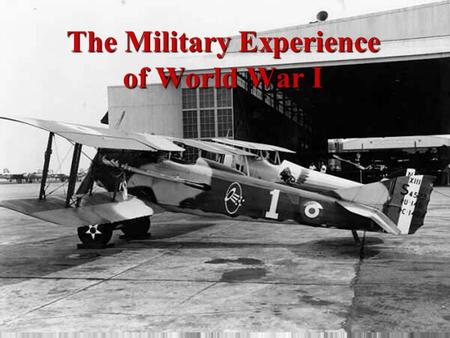The Military Experience of World War I How did the U.S Help to Secure an Allied Victory in WWI?