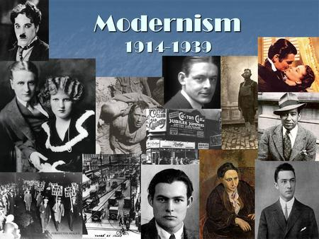 Modernism 1914-1939. The American Dream America as the New Eden: a land of beauty, bounty and unlimited promise. America as the New Eden: a land of beauty,
